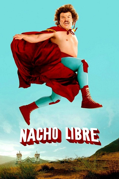 Nacho Libre poster (Paramount Pictures)